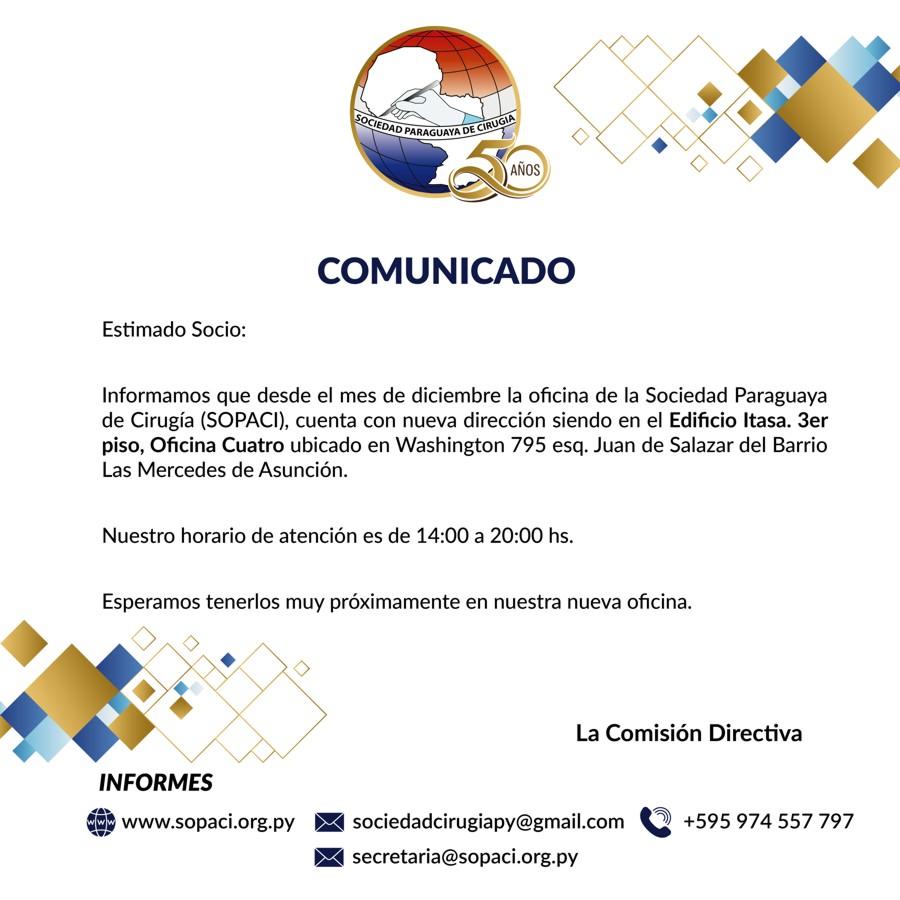 Informamos que desde el mes de diciembre la oficina de la Sociedad Paraguaya de Cirgugía (SOPACI) cuenta con nueva dirección...