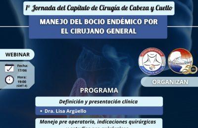 1° Jornada del Capítulo de Cirugía de Cabeza y Cuello. Manejo del Bocio endémico por el Cirujano General